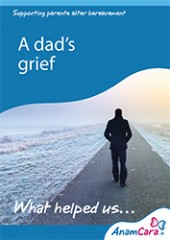 A Dad's Grief - What Helped Us-1